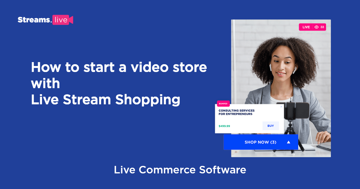 cover photo - How to start a video store with live stream shopping