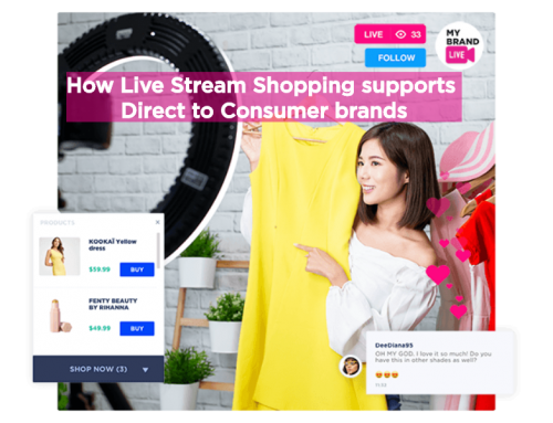 How Live Stream Shopping supports Direct to Consumer brands