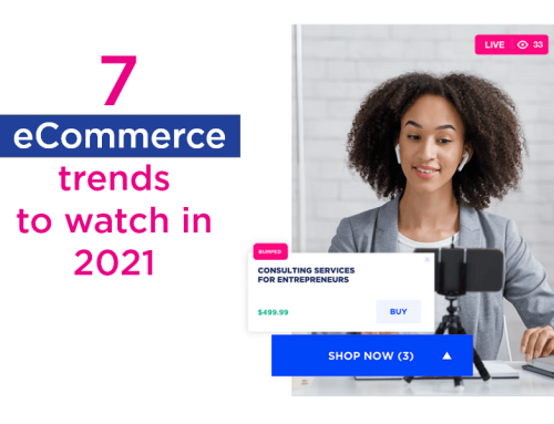 7 eCommerce trends to watch in 2021